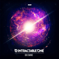 Intractable One - Big Bang