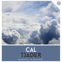 Cal Tjader - Moment in Madrid