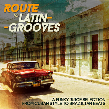 Various Artists - Route to Latin-Grooves