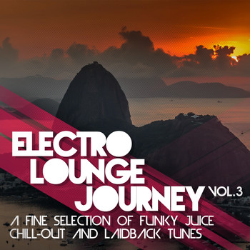 Various Artists - Electro Lounge Journey, Vol.  3