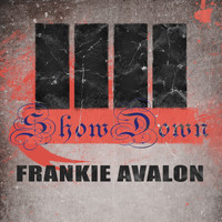 Frankie Avalon - Show Down