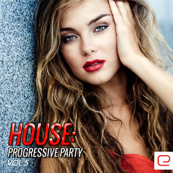 Various Artists - House: Progressive Party, Vol. 5