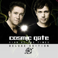 Cosmic Gate - Sign of The Times