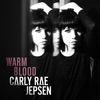 Warm Blood by Carly Rae Jepsen