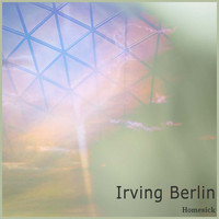 Irving Berlin - Homesick