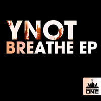 YNOT - Breathe