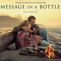 Gabriel Yared - Message In A Bottle-Original Motion Picture Score