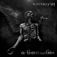 KATAKLYSM - Of Ghosts And Gods