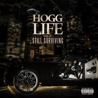 Slim Thug - Hogg Life, Vol. 2: Still Surviving (Explicit)