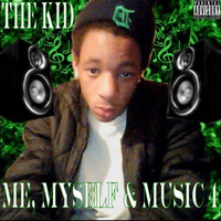 The Kid - Me, Myself & Music 4