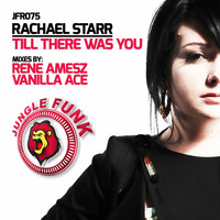 Rachael Starr - Till There Was You (Remixes), Vol. 1