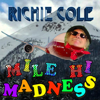 Richie Cole - Mile Hi Madness