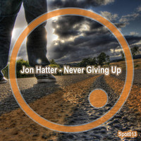 Jon Hatter - Never Giving Up