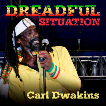 Carl Dawkins - Dreadful Situation -Single