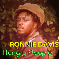 Ronnie Davis - Hungry People - Single