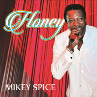 Mikey Spice - Honey