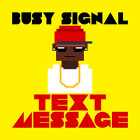 Busy Signal - Text Message - single (Explicit)
