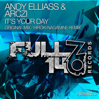 Andy Elliass & ARCZI - It's Your Day