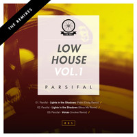 Parsifal - Low House, Vol. 1: The Remixes