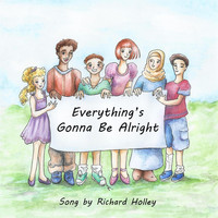 Richard Holley - Everything's Gonna Be Alright