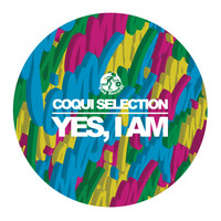Coqui Selection - Yes, I Am