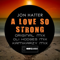 Jon Hatter - A Love So Strong