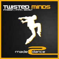 Twisted Minds - Invasion / PTFM / Revolt