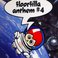 Floorfilla - Anthem #4 (Ringtone)