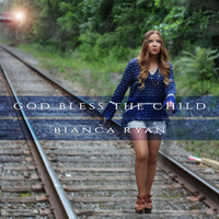 Bianca Ryan - God Bless the Child - Single