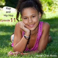 Hasenchat Music - Rap and Hip Hop (Episode 11)