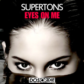 Supertons - Eyes on Me