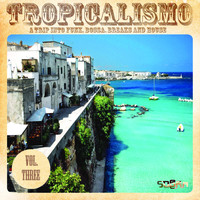 Various Artist - Tropicalismo, Vol. 3