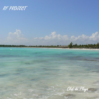 RF Project - Club de Playa