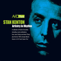 Stan Kenton - Artistry in Rhythm (Remastered)