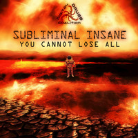 Subliminal Insane - You Cannot Lose All