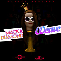 Macka Diamond - Weave - Single