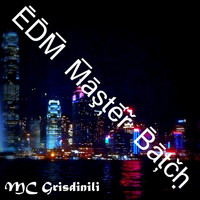 Mc Grisdinili - EDM Master Batch