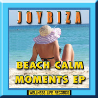 Joybiza - Beach Calm Moments EP
