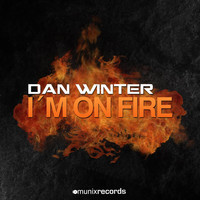 Dan Winter - I'm on Fire