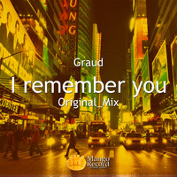 Graud - I Remember You