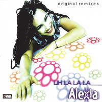 Alexia - Uh La La La (Original Remixes)