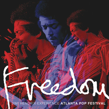The Jimi Hendrix Experience - Freedom: Atlanta Pop Festival (Live)