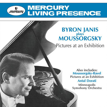 Byron Janis - Byron Janis Plays Moussorgsky: Pictures At An Exhibition