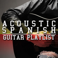 The Acoustic Guitar Troubadours|Acoustic Guitar Music|Acoustic Spanish Guitar - Acoustic Spanish Guitar Playlist