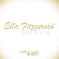 Ella Fitzgerald - Ella Fitzgerald - The First Lady of Song