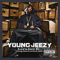 Young Jeezy - Let's Get It: Thug Motivation 101 (Deluxe Edition [Explicit])