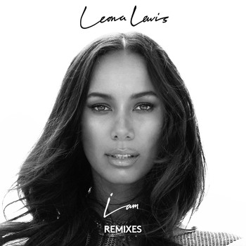 Leona Lewis - I Am (Remixes)