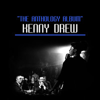 Kenny Drew - The Anthology Album