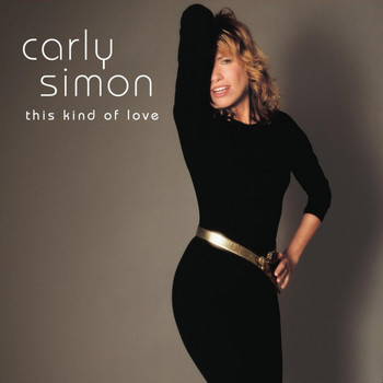 Carly Simon - This Kind of Love
