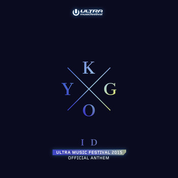 Kygo - ID (Ultra Music Festival Anthem)